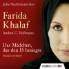 Andrea C. Hoffmann, Farida Khalaf: Das Mädchen, das den IS besiegte - Faridas Geschichte (Ungekürzte Fassung)